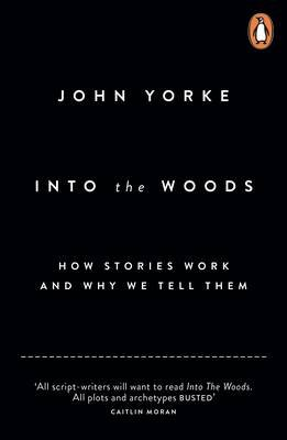 Cover of Into the Woods by John Yorke.